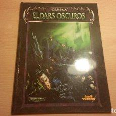 Juegos Antiguos: CODEX ELDARS OSCUROS WARHAMMER 40K (WARHAMMER 40.000) ROL - MINIATURAS. Lote 95491267