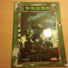 Juegos Antiguos: CODEX ORKOS WARHAMMER 40K (WARHAMMER 40.000) ROL - MINIATURAS. Lote 95491443