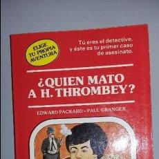 Juegos Antiguos: QUIEN MATO A H THROMBEY?. ELIGE TU PROPIA AVENTURA, TIMUN MAS. Lote 98044959
