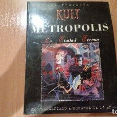 Juegos Antiguos: METROPOLIS - KULT PRIMERA EDICIÓN - LLAMADA DE CTHULHU - RAGNAROK - IN NOMINE SATANIS - ROL. Lote 98852787