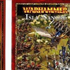 Juegos Antiguos: LOTE 2 REGLAMENTOS/GUIAS WARHAMMER ISLA DE SANGRE Y PASO DE LA CALAVERA. Lote 101127971
