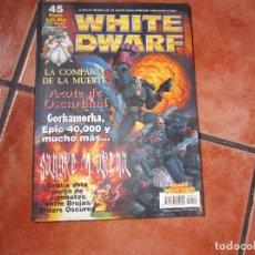Jogos Antigos: WHITE DWARF Nº 45. COMPAÑIA DE LA MUERTE. CORKAMORKA. EPIC 40000. AZOTE DE OSCURIDAD. SANGRE Y ARENA. Lote 101541519