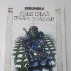 Juegos Antiguos: PENUMBRATRES DIAS PARA MATAR. Lote 107617711