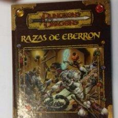 Juegos Antiguos: RAZAS DE EBERRON SUPLEMENTO DE ROL PARA DUNGEONS & DRAGONS DE FACTORIA DE IDEAS . Lote 122034887