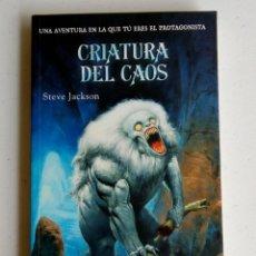 Juegos Antiguos: LIBROJUEGO - STEVE JACKSON - CRIATURA DEL CAOS. Lote 131310630