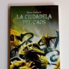 Juegos Antiguos: LIBROJUEGO - STEVE JACKSON - LA CIUDADELA DEL CAOS. Lote 131310684