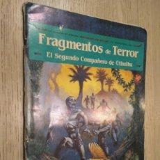 Juegos Antiguos: FRAGMENTOS DE TERROR. EL SEGUNDO COMPAÑERO DE CTHULHU. 1988. JOC INTERNACIONAL. Lote 131013296