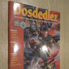 Juegos Antiguos: DOSDEDIEZ. REVISTA BIMESTRAL DE JUEGOS DE ROL. 6. 1993. LA FACTORIA. Lote 131013616