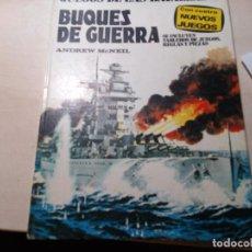 Juegos Antiguos: JUEGOS DE LAS BATALLAS 5. BUQUES DE GUERRA. ANDREW MCNEIL.(1978). Lote 133076994