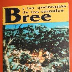 Juegos Antiguos: EL SEÑOR DE LOS ANILLOS. BREE Y LAS QUEBRADAS DE LOS TUMULOS. JOC INTERNACIONAL 312 . JUEGO DE ROL. Lote 139828842