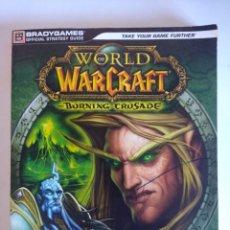 Juegos Antiguos: GUIA WORLD OF WARCRAFT/THE BURNING CRUSADE.. Lote 141203962