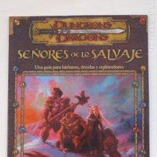 Juegos Antiguos: DUNGEONS & DRAGONS - SEÑORES DE LO SALVAJE - UNA GUIA PARA BARBAROS, DRUIDAS - DAVID ECKELBERRY. Lote 149467654