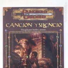Juegos Antiguos: DUNGEONS & DRAGONS - CANCION Y SILENCIO - UNA GUIA PARA BARDOS Y PICAROS - DAVID NOONAN. Lote 157753425