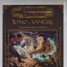 Juegos Antiguos: DUNGEONS & DRAGONS - TOMO Y SANGRE - UNA GUIA PARA MAGOS Y HECHICEROS - BRUCE R. CORDELL. Lote 157753497