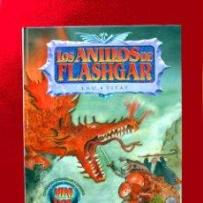 Juegos Antiguos: LOS ANILLOS DE FLASHGAR DE LAU TITAT - MINI ROL - EDICIONES B - AÑO 1994 - 1ª EDICIÓN - NUEVO. Lote 195461115