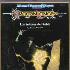 Juegos Antiguos: JUEGO DE ROL LIBRO DE ROL ADVANCE DUNGEONS & DRAGONS DRAGONLANCE: LOS SEÑORES DEL ROBLE. Lote 261669150