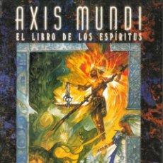 Juegos Antiguos: AXIS MUNDI EL LIBRO DE LOS ESPÍRITUS HOMBRE LOBO APOCALIPSIS Y MAGO: LA ASCENSIÓN. Lote 152135246