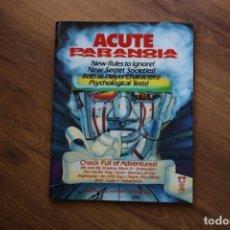 Juegos Antiguos: PARANOIA JUEGO ROL ACUTE PARANOIA MÓDULO LIBRO AVENTURAS WEST END GAMES 1986. Lote 165722062