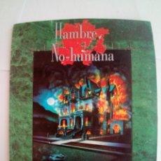 Juegos Antiguos: HAMBRE NO-HUMANA-UNA AVENTURA PARA VAMPIRO: LA MASCARADA-VER FOTOS. Lote 171705124