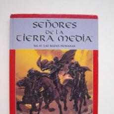 Juegos Antiguos: SEÑORES DE LA TIERRA MEDIA - VOL. II: LAS RAZAS HUMANAS - JOC INTERNACIONAL 1994 - LIBRO DE ROL. Lote 172017313