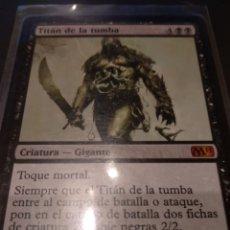Juegos Antiguos: TITÁN DE LA TUMBA , MAGIC THE GATHERING. Lote 173533870