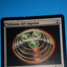 Juegos Antiguos: MAGIC THE GATHERING - MTG - TALISMÁN DEL IMPULSO . Lote 186116556