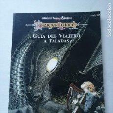 Juegos Antiguos: DRAGONLANCE GUIA DEL VIAJERO A TALADAS.. Lote 190881086