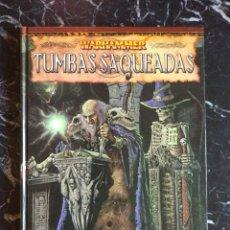Juegos Antiguos: WARHAMMER SEGUNDA EDICION TUMBAS SAQUEADAS (EDGE EDG5003) - TAPA DURA. Lote 193750006