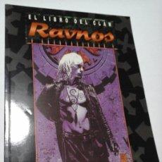 Juegos Antiguos: EL LIBRO DEL CLAN RAVNOS SUPLEMENTO PARA VAMPIRO LA MASCARADA DE LA FACTORIA DE IDEAS , NUEVO.. Lote 195290451