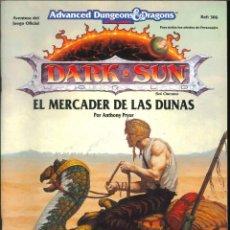 Juegos Antiguos: JUEGO DE ROL LIBRO DE ROL ADVANCE DUNGEONS DRAGONS DARK SUN EL MERCADER DE LAS DUNAS. Lote 195399508