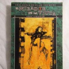 Juegos Antiguos: EL MIRADOR DE LA VIUDA TRILOGÍAS DEL CLAN TREMERE PRIMERA EDICIÓN LA FACTORIA DE IDEAS. Lote 195597748