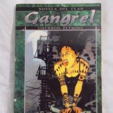 Juegos Antiguos: NOVELA DEL CLAN GANGREL PRIMERA EDICIÓN MUNDO DE TINIEBLAS LA FACTORIA DE IDEAS. Lote 195597816