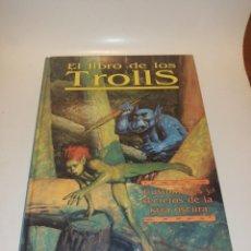 Juegos Antiguos: JUEGO ROL, EL LIBRO DE LOS TROLLS - TAPA DURA. Lote 213368951