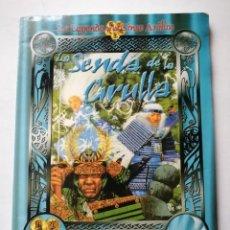 Giochi Antichi: LA SENDA DE LA GRULLA.LA LEYENDA DE LOS 5 ANILLOS.. Lote 197408565