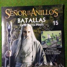 Giochi Antichi: EL SEÑOR DE LOS ANILLOS - BATALLAS EN LA TIERRA MEDIA - NUMERO 15. Lote 213118215