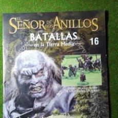Giochi Antichi: EL SEÑOR DE LOS ANILLOS - BATALLAS EN LA TIERRA MEDIA - NUMERO 16. Lote 213118256
