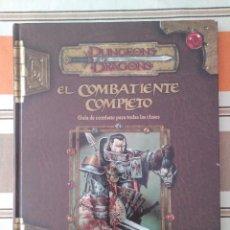 Juegos Antiguos: COMBATIENTE COMPLETO - DUNGEONS AND DRAGONS - JUEGO DE ROL. Lote 220389483
