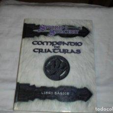 Juegos Antiguos: SWORD & SORCERY.COMPENDIO DE CRIATURAS.LIBRO BASICO.LA FACTORIA DE IDEAS 2001. Lote 221838933