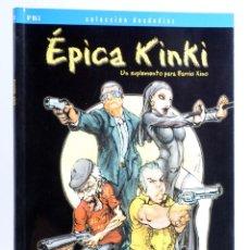 Juegos Antiguos: ÉPICA KINKI, UN SUPLEMENTO PARA BARRIO XINO (SERGI LATORRE) LA FACTORÍA DE IDEAS, 2003. OFRT. Lote 269029354