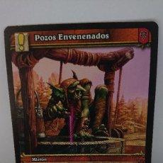 Juegos Antiguos: CARTA WORLD OF WARCRAFT POZOS ENVENENADOS CARTA Nº 305 / 319 EN ESPAÑOL. Lote 254837500