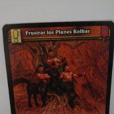 Juegos Antiguos: CARTA WORLD OF WARCRAFT FRUSTAR LOS PLANES KOLKAR CARTA Nº 309 / 319 EN ESPAÑOL. Lote 254837585