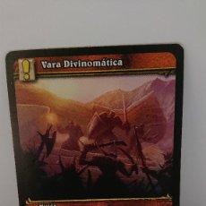 Juegos Antiguos: CARTA WORLD OF WARCRAFT VARA DIVINOMATICA CARTA Nº 313 / 319 EN ESPAÑOL. Lote 254837605