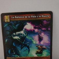 Juegos Antiguos: CARTA WORLD OF WARCRAFT LA BALANZA DE LA VIDA Y LA MUERTE CARTA Nº 315 / 319 EN ESPAÑOL. Lote 254837630