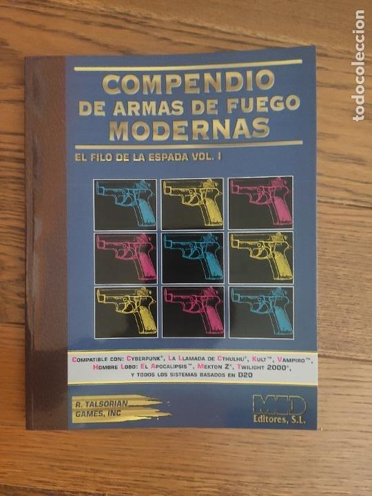 COMPENDIO DE ARMAS DE FUEGO MODERNAS . EL FILO DE LA ESPADA VOL.1. CYBERPUNK. M+D. NUEVO. (Juguetes - Rol y Estrategia - Juegos de Rol)