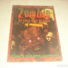 Giochi Antichi: ZOMBIE ,ALL FLESH MUST BE EATEN. JUEGO DE ROL DE TERROR Y SUPERVIVENCIA.. Lote 275214868