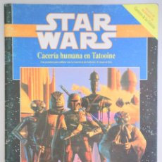 Juegos Antiguos: SLAVICSEK, BILL - GREENBERG, DANIEL - STAR WARS. CACERÍA HUMANA EN TATOOINE - BARCELONA 1991 - ILUST. Lote 275531873