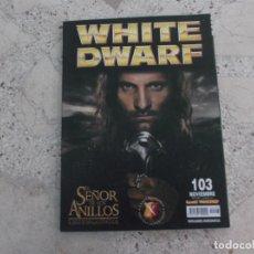 Juegos Antiguos: WHITE DWARF Nº 103, EL SEÑOR DE LOS ANILLOS, LEGION DE ACERO ARMAGEDDON, REVISION ELFOS OSCUROS,. Lote 275660588