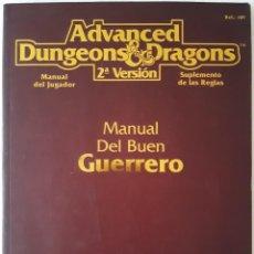 Juegos Antiguos: ADVANCED DUNGEONS & DRAGONS: MANUAL DEL BUEN GUERRERO - ZINCO. Lote 277585873
