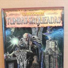 Juegos Antiguos: LIBRO DE ROL TUMBAS SAQUEADAS - WARHAMMER. Lote 277654688