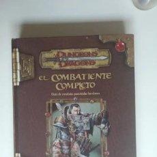Juegos Antiguos: EL COMBATIENTE COMPLETO D&D 3.5 SUPLEMENTO ROL DUNGEONS AND DRAGONS DEVIR. Lote 278759588